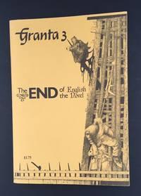 GRANTA 3: The End of the English Novel (Triple Signed : Salman Rushdie : Alan Sillitoe : Chris...