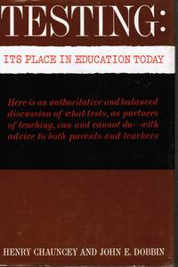 Testing: it's Place in Education Today