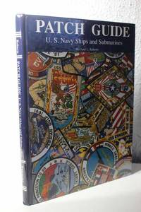 Patch Guide U. S. Navy Ships and Submarines