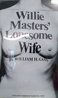 image of Willie Masters' Lonesome Wife:  TriQuarterly Supplement Number Two
