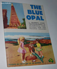 THE BLUE OPAL: An Adventure with Jenny and Sue Through the Vast Pacific