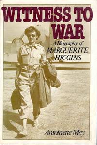 Witness To War A Biography Of Marguerite Higgins