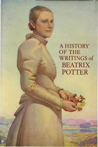 HISTORY OF THE WRITINGS OF BEATRIX POTTER