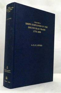 image of Ships Employed in the South Seas Trade, 1775-1859 Volume 2 (Parts I, II & III)