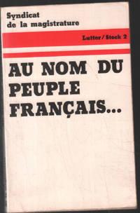 Au nom du peuple Francais by Syndicat De La Magistrature  - 1974  - from philippe arnaiz (SKU: 100077505)