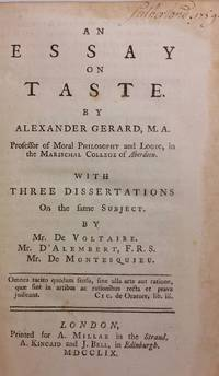 An Essay on Taste With Three Dissertations on the same subject by Mr. De Voltaire, Mr....