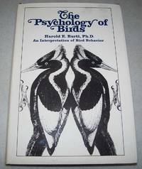 The Psychology of Birds: An Interpretation of Bird Behavior