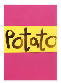 Potatoes, A Book by..
