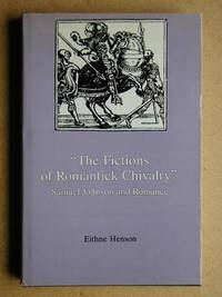 The Fictions of Romantick Chivalry. Samuel Johnson and Romance