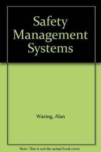 Safety Management Systems by  Alan Waring - Paperback - from World of Books Ltd and Biblio.com
