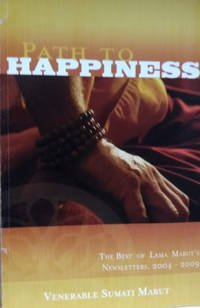 Path to Happiness:  The Best of Lama Marut\'s Newsletters, 2004-2009