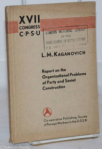 image of Report on the Organizational Problems of Party and Soviet Construction XVII Congress CPSU