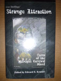 Lisa Snelling's Strange Attraction #136 of 500 Signed & Numbered Copies