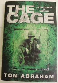 The Cage - An Englishman In Vietnam