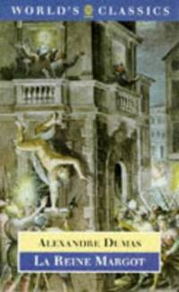 image of La Reine Margot (World's Classics)