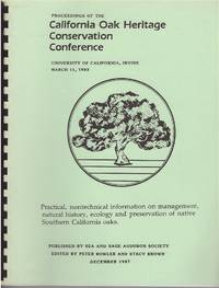 Proceedings of the California Oak Heritage Conservation Conference  University of California, Irvine March 11, 1983