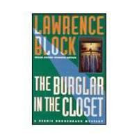 The Burglar in the Closet: A Bernie Rhodenbarr Mystery