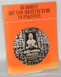 Buddhist Art and Architecture in Pakistan