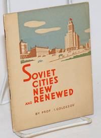 Soviet cities new and renewed