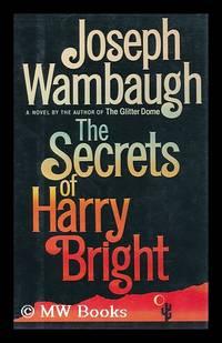 image of The Secrets of Harry Bright / Joseph Wambaugh