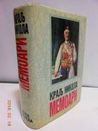 Autobiografija ; King Nikola of Montennegro  Memoari ; Putopisi    (Serbo-Croatian Edition)