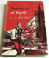 Northwest of Earth (true 1st)