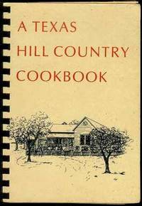 A Texas Hill Country Cookbook