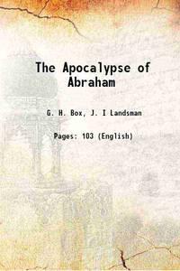 The Apocalypse of Abraham 1919 [Hardcover]