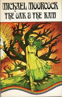 THE OAK AND THE RAM. VOLUME THE SECOND OF THE CHRONICLE OF PRINCE CORUM AND THE SILVER HAND