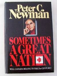 image of Sometimes A Great Nation: Will Canada Belong To The 21st Century?