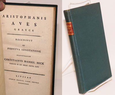 Lipsiae : Sumtu Siegfr. Lebr. Crusii, 1782. 188p., Greek text on calendared paperstock (alkaline, on...