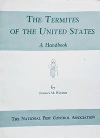 The Termites of the United States:  A Handbook