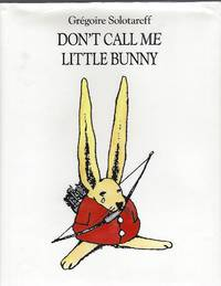 Don't Call Me Little Bunny