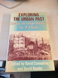 Exploring the Urban Past. Essays in Urban History