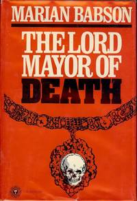 THE LORD MAYOR OF DEATH