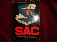 SAC. The First Complete Story of SAC. Strategic Air Command.