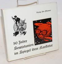50 Jahre Sowejetunion im Spiegel ihrer Karikatur