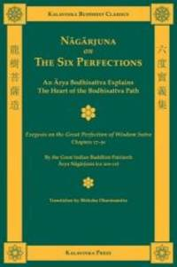 Nagarjuna on the Six Perfections (Kalavinka Buddhist Classics) by Arya Nagarjuna - Paperback - 2009-08-09 - from Books Express and Biblio.com