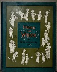 image of Under The Window Pictures_Rhymes for Children; Engraved_Printed by Edmund Evans