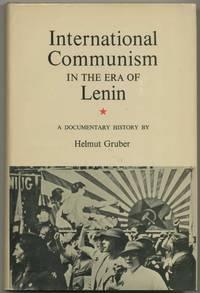 International Communism in the Era of Lenin