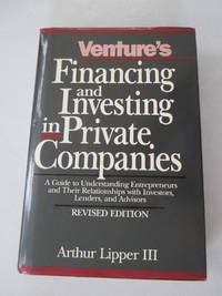 Venture's Financing and Investing in Private Companies: A Guide to Understanding...