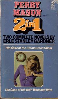 The Case of the Glamorous Ghost & the Case of the Half-Wakened Wife Perry  Mason 2-In-1