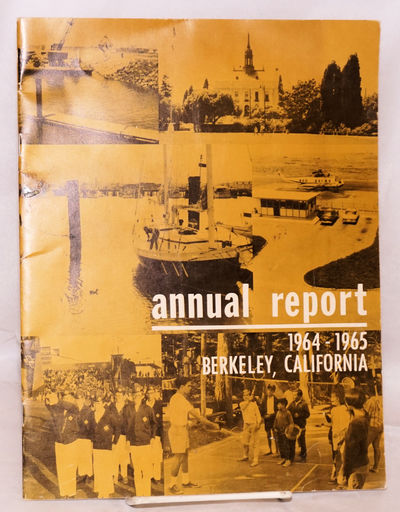 Berkeley: the city, 1965. 16p., photoportraits of officials, fiscal charts, staplebound 11x8.5 inch ...