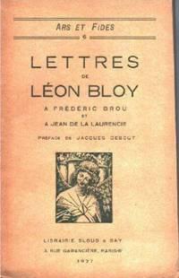 Lettres de Leon Bloy a Frederic Brou et a Jean de la Laurencie