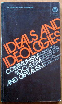 Ideals and Ideologies. Comunism. Socialism and Capitalism