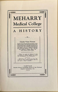 Meharry Medical College: A history