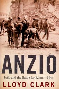 Anzio Italy and the Battle for Rome - 1944