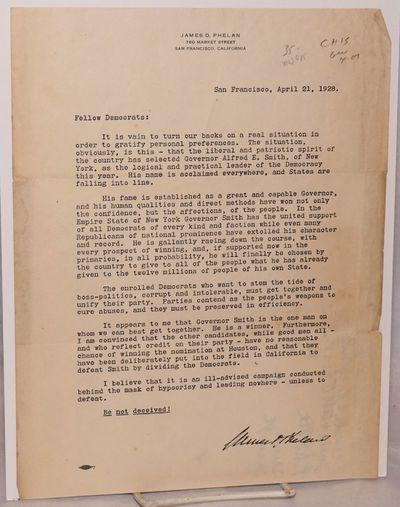 San Francisco: James D. Phelan, 1928. 1 page printed letter with Phelan's letterhead and facsimile s...