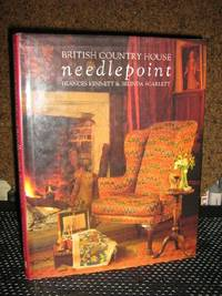 British Country House Needlepoint by  Frances Kennett - 1st Edition - 1988 - from Brass DolphinBooks and Biblio.com