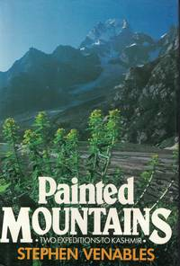 Painted Mountains Two Expeditions to Kashmir